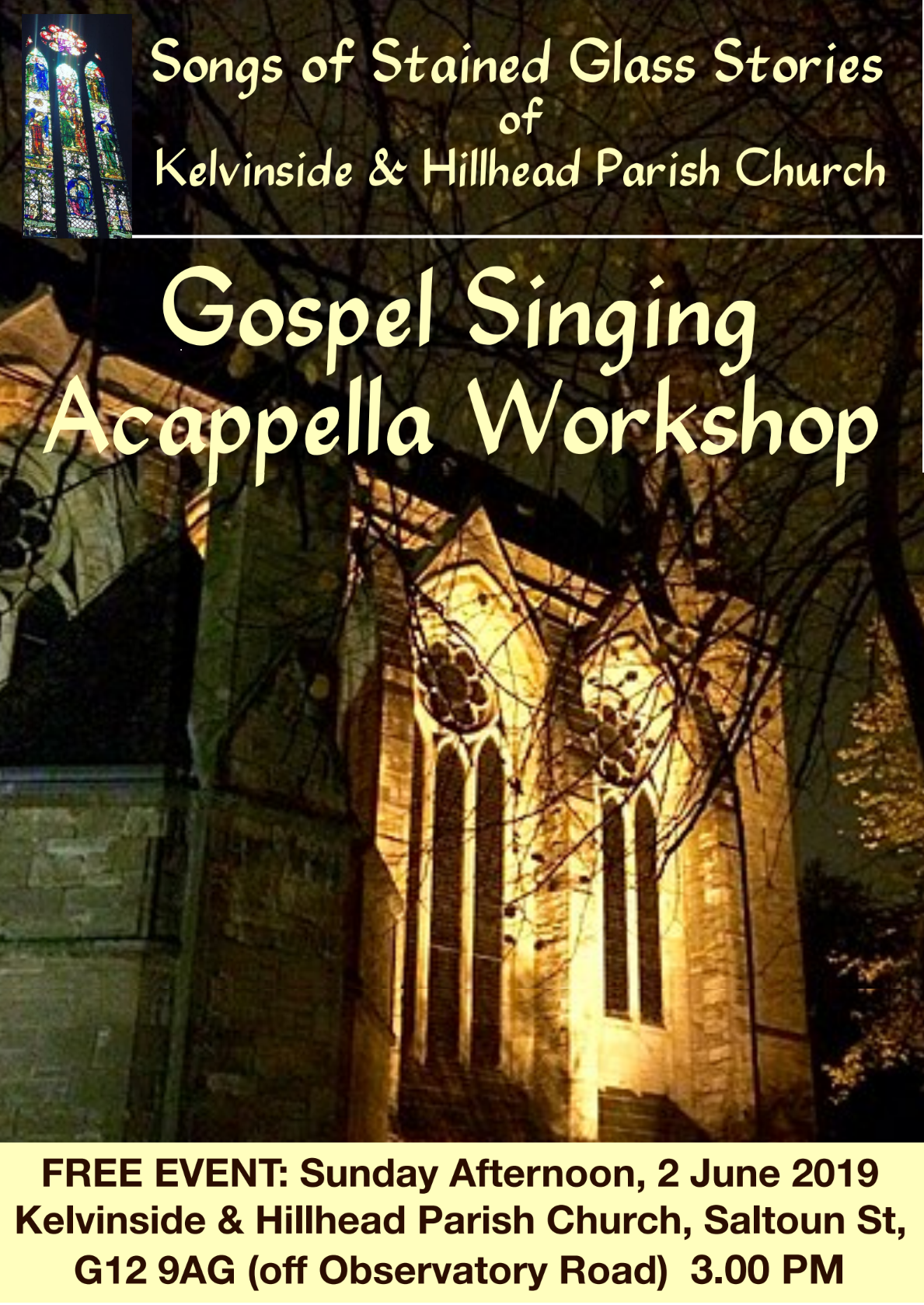 Songs of stained glass stories. Gospel singing acappella workshop, 3pm, 2nd June Kelvinside Hillhead Parish Church.